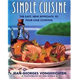 Simple Cuisine: The Easy, New Approach to Four-Star Cooking