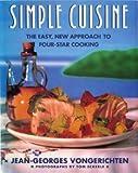Simple Cuisine, Jean-Georges Vongerichten, 0131950592
