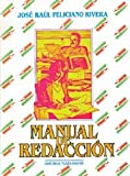 Manual de Redaccion, Feliciano, Jose R., 156328037X
