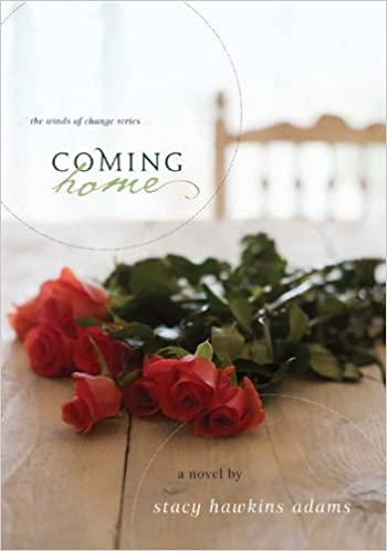 Coming Home: A Novel (Winds of Change Book 1)