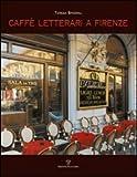 Caffe letterari a Firenze, Spignoli, Teresa, 8859605768