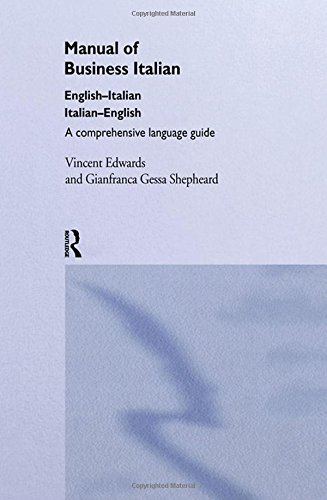 Manual of Business Italian: A Comprehensive Language Guide (Manuals of Business)