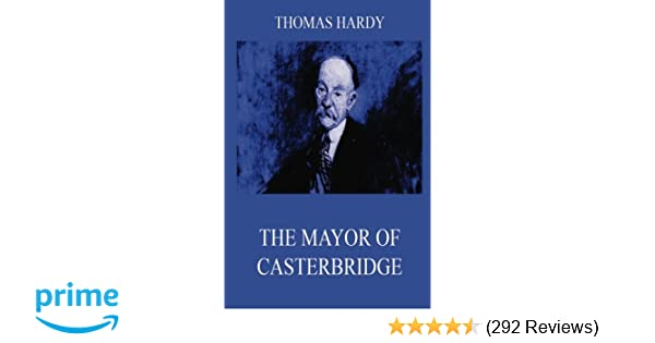 The Mayor Of Casterbridge: Thomas Hardy: 9783849677190: Amazon.com ...