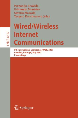 Wired/Wireless Internet Communications: 5th International Conference, WWIC 2007, Coimbra, Portugal, May 23-25, 2007, Proceedings (Lecture Notes in Computer Science) by Brand: Springer