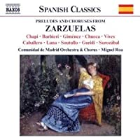 Preludes & Choruses From Zarzuelas [Importado]