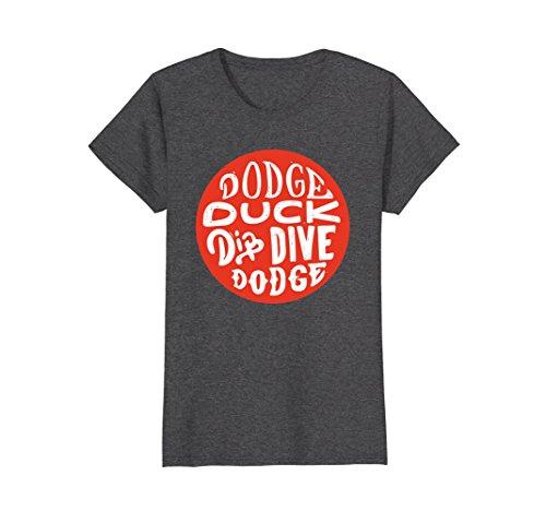 (Womens Funny Dodgeball - Dodge Duck Dip Dive Dodge Shirt Large Dark)