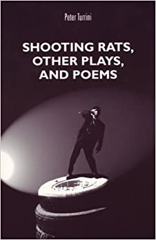 Book Shooting Rats (Studies in Austrian Literature, Culture, and Thought. Translation Series) by Peter Turrini (1996-11-27)