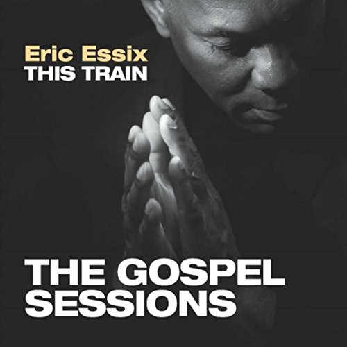 This Train: The Gospel Sessions