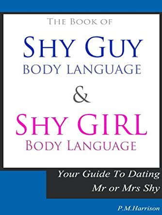 shy girl flirting body language To learn all about the body language of attraction the more positive body language you give a girl in flirting and attraction.