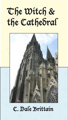 book cover of The Witch and the Cathedral