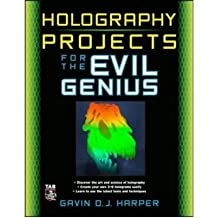 [ { HOLOGRAPHY PROJECTS FOR THE EVIL GENIUS (EVIL GENIUS) - GREENLIGHT } ] by Harper, Gavin D J (AUTHOR) Jul-12-2010 [ Paperback ]