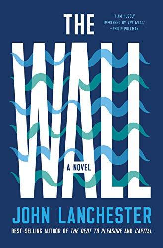 The Wall: A Novel (Crys Wall)