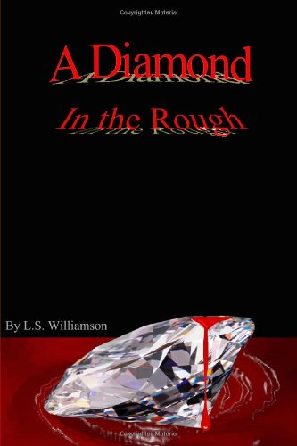 Book: A Diamond In The Rough by Lena Williamson