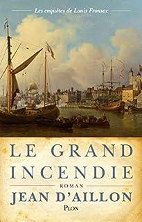 Les enquêtes de Louis Fronsac 14 : Le grand incendie, Aillon, Jean d'