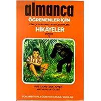 Almanca Hikayeler - Maymunlar Ülkesi Derece 1-C: Türkçe Çevirili, Basitleştirilmiş, Alıştırmalı