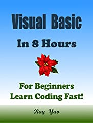 "This is a zero-risk investment, if you are not satisfied with the eBook, you can get a full refund within 7 days! About This BookThis Book Absolutely for Beginners:""Visual Basic in 8 Hours"" covers all essential Visual Basic knowledge. You can..."