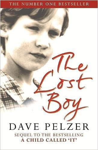 The Lost Boy: Amazon.co.uk: Dave Pelzer: 9781409151401: Books