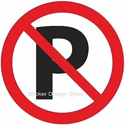 Cartel de prohibido aparcar parkverbot vinilo pegatinas Nota ...