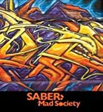 Saber Mad Society, Caleb Neelon, 158423380X