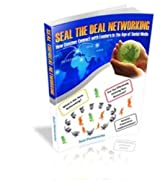 Seal The Deal - Networking: How Coaches Connect with Leaders in the Age of Social Media