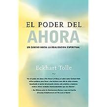 El poder del ahora: The Power of Now Spanish