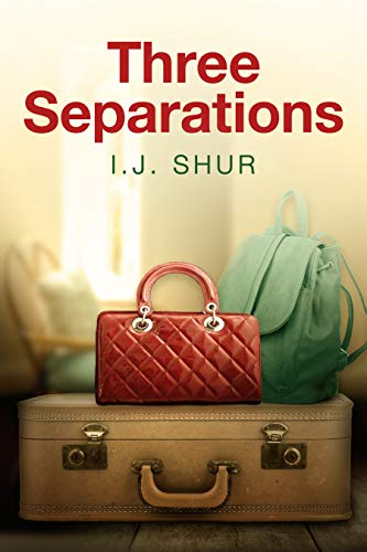 Three Separations: A Novel