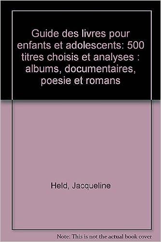 Guide Des Livres Pour Enfants Et Adolescents 500 Titres