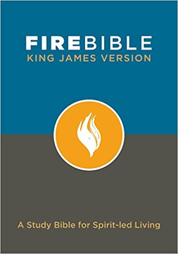 Fire Bible: King James Version: A Study Bible for Spirit-led