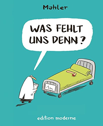 Was fehlt uns denn? Gebundenes Buch – 21. Februar 2014 Nicolas Mahler Edition Moderne 3037311258 Comic / Humor