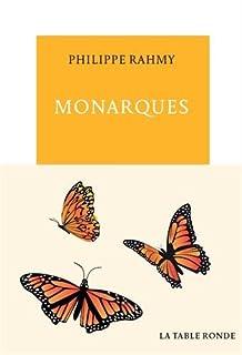 Monarques, Rahmy, Philippe