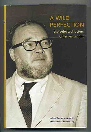 Download A Wild Perfection The Selected letters of James Wright pdf epub
