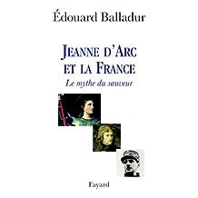 Jeanne d'Arc et la France : Le mythe du sauveur (Divers Histoire) (French Edition)