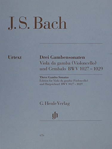 Gamba Sonatas (Three Gamba Sonatas Edition For Viola Da Gamba(Violoncello)And Harpsichord Bwv1027-1029)