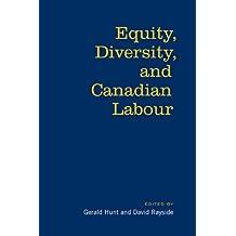 Equity, Diversity & Canadian Labour