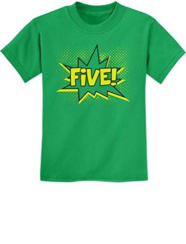 - TeeStars - Five! Superhero Fifth Birthday - 5 Years Old Gift Idea Kids T-Shirt X-Small Green