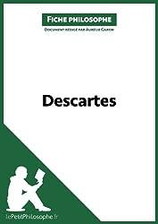 Descartes (Fiche philosophe): Comprendre la philosophie avec lePetitPhilosophe.fr (Grands Philosophes t. 10)