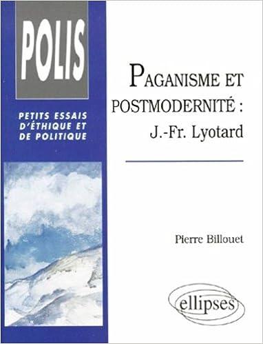 Livre gratuits Paganisme et postmodernité. J.-Fr. Lyotard epub, pdf