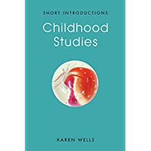 Childhood Studies: Making Young Subjects (Short Introductions)