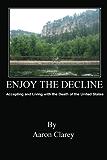 Enjoy the Decline