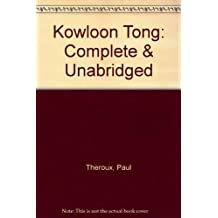 Kowloon Tong: Complete & Unabridged