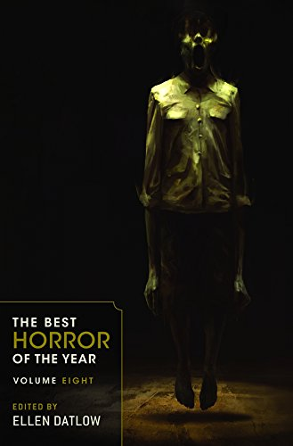 The Best Horror of the Year Volume Eight -