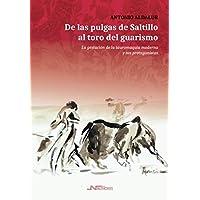 De las pulgas de Saltillo Al Toro Del