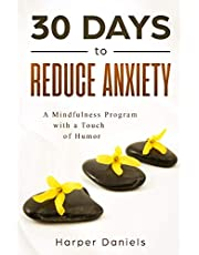 30 Days to Reduce Anxiety: A Mindfulness Program with a Touch of Humor