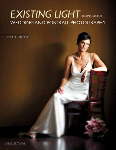 Existing Light Techniques for Wedding and Portrait Photography PDF
