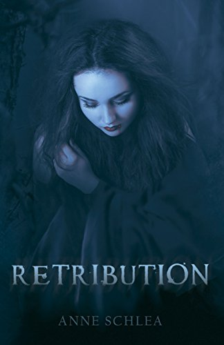 Amazon retribution ebook anne schlea kindle store retribution by schlea anne fandeluxe Document