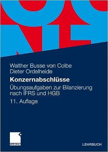 Die Behandlung des Goodwill im Konzernabschluss nach HGB und IAS/ IFRS (German Edition)