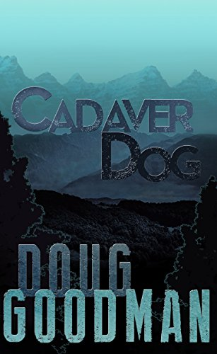 Cadaver Dog (Zombie Dog Series Book 1)