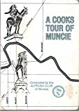 img - for A Cooks Tour of Muncie book / textbook / text book