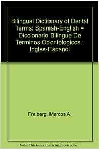 bilingual dictionary of dental terms spanishenglish