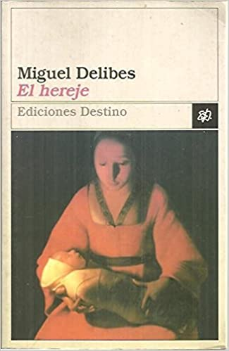 El Hereje Amazon Es Miguel Delibes Libros